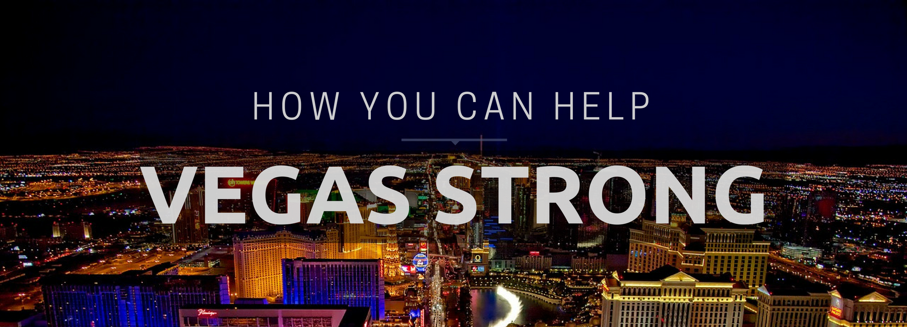 Vegas Strong how you can help banner | the lonely tribalist